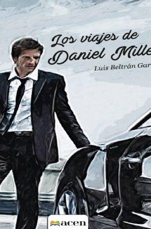 Los viajes de Daniel Miller