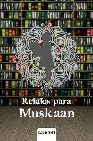 Relatos para Muskaan