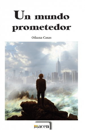 Un mundo prometedor