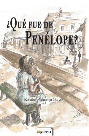 Qué fue de Penélope, narrativa, ACEN Editorial